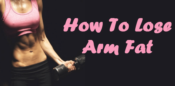 Exercises to Burning Arm Fat