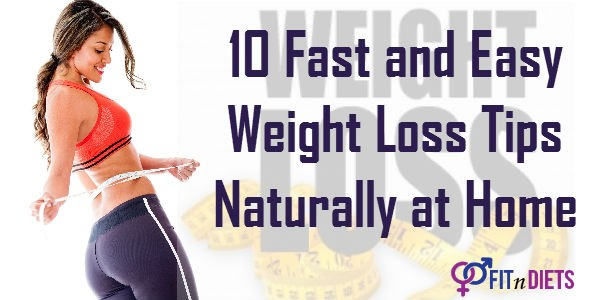 How To Lose Weight Naturally at Home - Top 10 Weight Loss Tips
