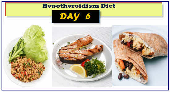 Hypothyroidism Diet Day 6