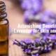 Lavender for skin